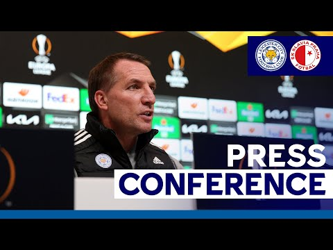 'We Can Get The Job Done' - Brendan Rodgers | Leicester City vs. Slavia Prague