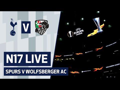 N17 LIVE | SPURS V WOLFSBERGER AC | PRE-MATCH BUILD-UP