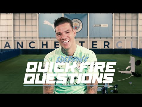 EDERSON | OUR KEEPER HANDLES QUICK FIRE QUESTIONS
