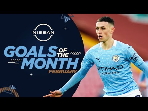 FEBRUARY GOALS OF THE MONTH | 20/21 | FODEN, JESUS, WEIR & MORE